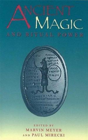Ancient Magic and Ritual Power