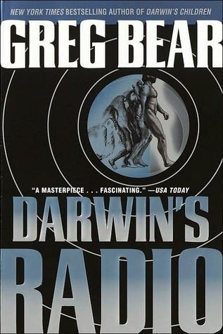 Darwin's Radio (Darwin's Radio #1) by Greg Bear
