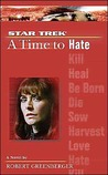 A Time to Hate (Star Trek: A Time to... #6)