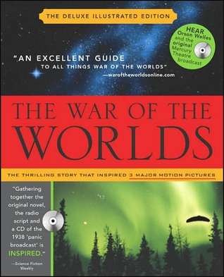 The War of the Worlds : Mars' Invasion of Earth, Inciting Panic and Inspiring Terror from H.G. Wells to Orson Welles and Beyond with audio cd