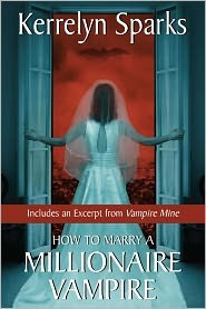 How To Marry a Millionaire Vampire(Love at Stake 1)