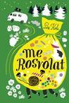 Me Rosvolat by Siri Kolu