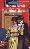 Miss Ware's Refusal (Regency Trilogy, #1)