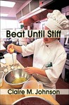 Beat Until Stiff