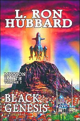 Black Genesis (Mission Earth, #2)