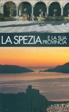 La Spezia e la sua provincia