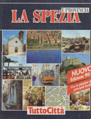 La Spezia e provincia by Various