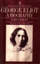 George Eliot by Gordon S. Haight