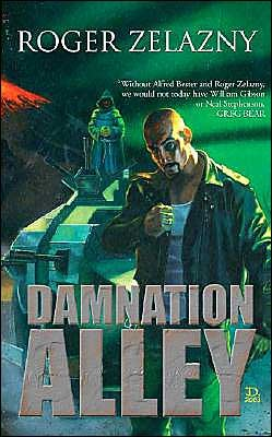 Damnation Alley by Roger Zelazny