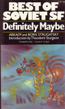 Definitely Maybe by Arkady Strugatsky