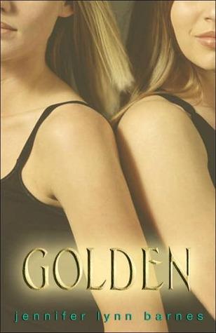 Golden by Jennifer Lynn Barnes