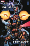 Ultimate X-Men, Volume 8: New Mutants