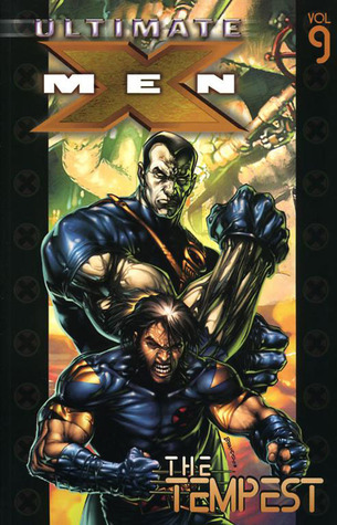 Ultimate X-Men, Volume 9: The Tempest