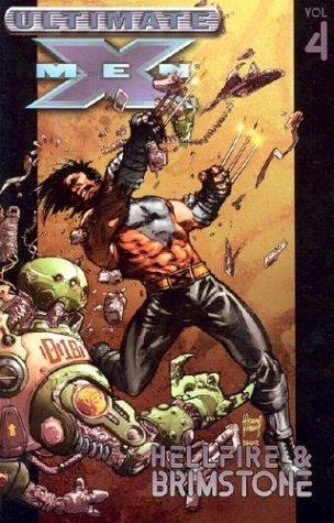 Ultimate X-Men, Volume 4 by Mark Millar