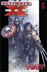 Ultimate X-Men, Volume 5: Ultimate War
