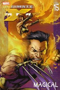 Ultimate X-Men, Volume 15: Magical