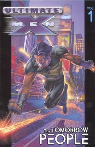 Ultimate X-Men, Volume 1 by Mark Millar