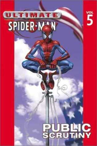 Ultimate Spider-Man, Volume 5 by Brian Michael Bendis