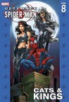 Ultimate Spider-Man, Volume 8: Cats & Kings