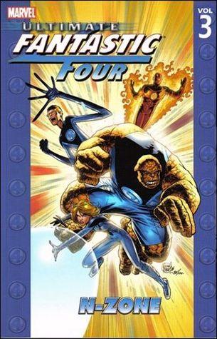 Ultimate Fantastic Four, Volume 3 by Warren Ellis
