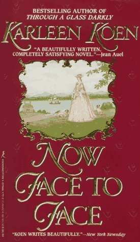 Now Face to Face (Tamworth Saga, #3)