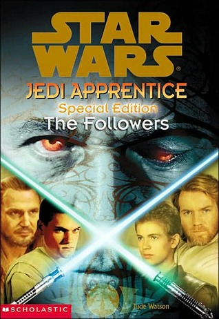 The Followers (Star Wars: Jedi Apprentice, #20; Special Edition, #2)