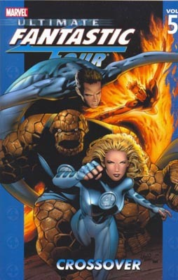 Ultimate Fantastic Four, Volume 5 by Mark Millar