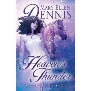 Heaven's Thunder: A Colorado Saga