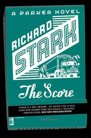 The Score Parker 5 By Richard Stark
