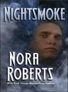Night Smoke by Nora Roberts