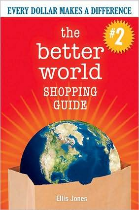 The Better World Shopping Guide--Revised Edition: Every Dollar Makes a Difference