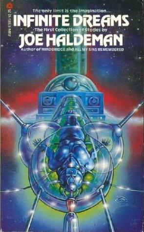 Infinite Dreams by Joe Haldeman