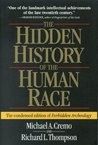 The Hidden History of the Human Race by Michael A. Cremo