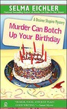 Murder Can Botch Up Your Birthday (Desiree Shapiro Mystery, #11)