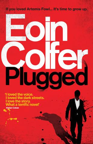 Plugged (Daniel McEvoy, #1)