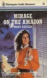 Mirage On The Amazon