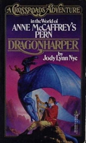 Dragonharper: A Crossroads Adventure in the world of Anne McCaffrey's Pern