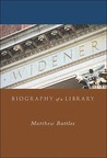 Widener: Biography of a Library