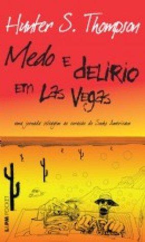 Medo e Delírio em Las Vegas: Uma Jornada Selvagem ao Coração do Sonho Americano