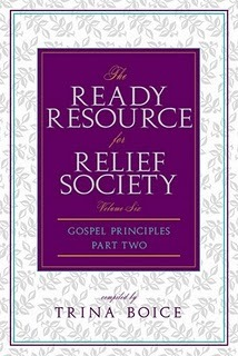 Ready Resource for Relief Society Part 2