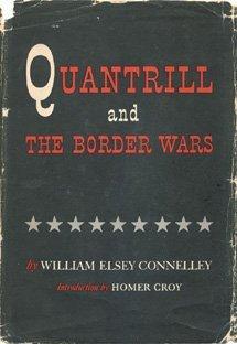 Quantrill & The Border Wars (The Civil War Library)