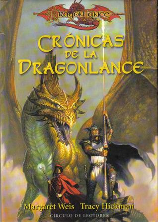 Crónicas de la Dragonlance by Margaret Weis