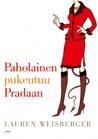 Paholainen pukeutuu Pradaan