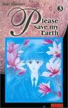 Please Save My Earth 3 by Saki Hiwatari