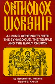 Orthodox Worship by Benjamin D. Williams