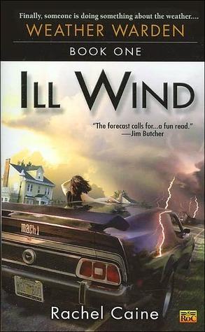 Ill Wind by Rachel Caine