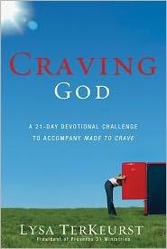 Craving God by Lysa TerKeurst