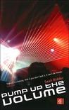 Pump Up the Volume by Sean Bidder