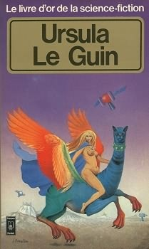 Le livre d'or de la science-fiction: Ursula Le Guin