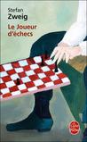 Le Joueur d'échecs by Stefan Zweig